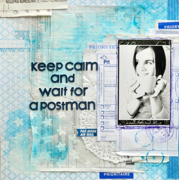 keep calm and wait for a postman Kasia Tomaszewska
